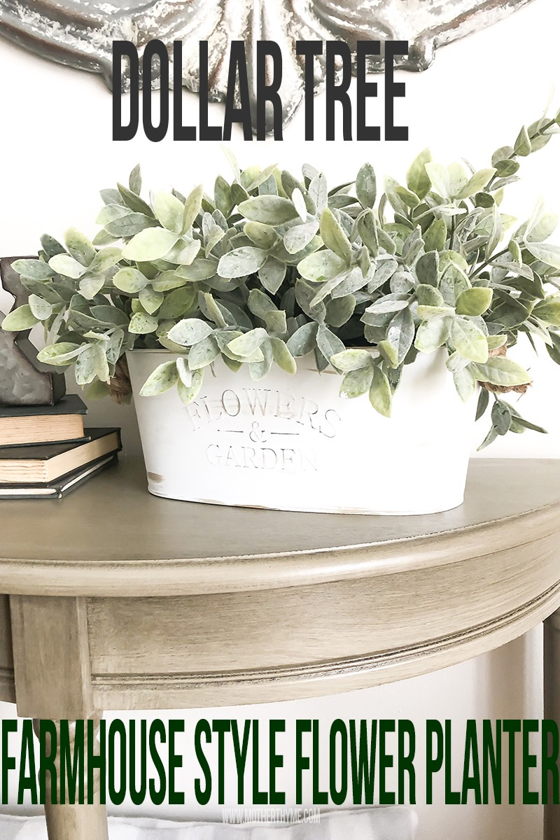 Dollar Tree Farmhouse Style Flower Planter