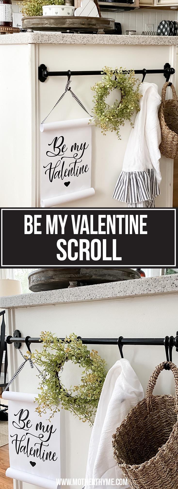 BE MY VALENTINE SCROLL - FREE PRINTABLE