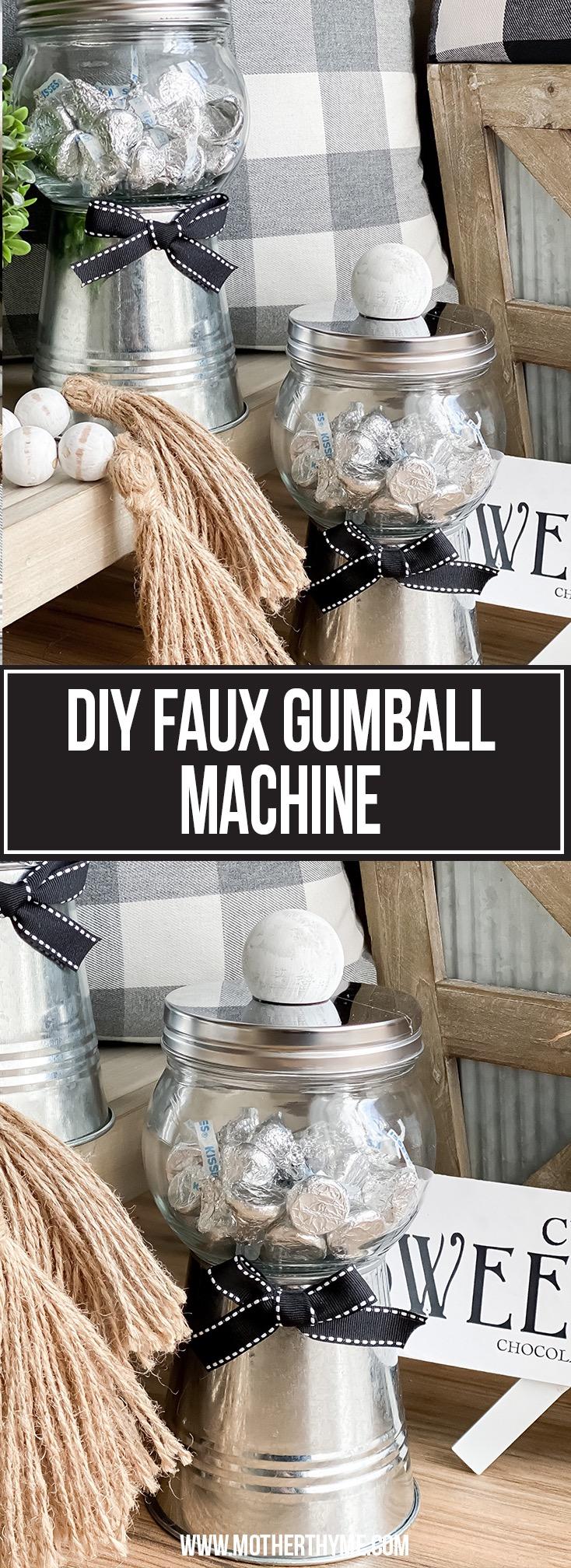 DIY FAUX GUMBALL MACHINE