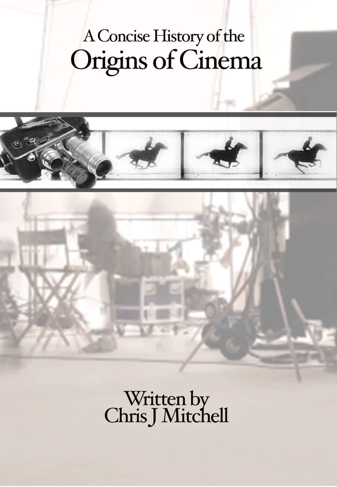 Concise Origins of Cinema