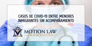 Aumenta el número de casos de COVID-19 entre niños inmigrantes sin acompañamiento