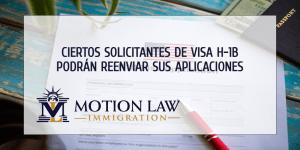 USCIS permite a ciertos solicitantes de visa H-1B presentar sus casos de nuevo