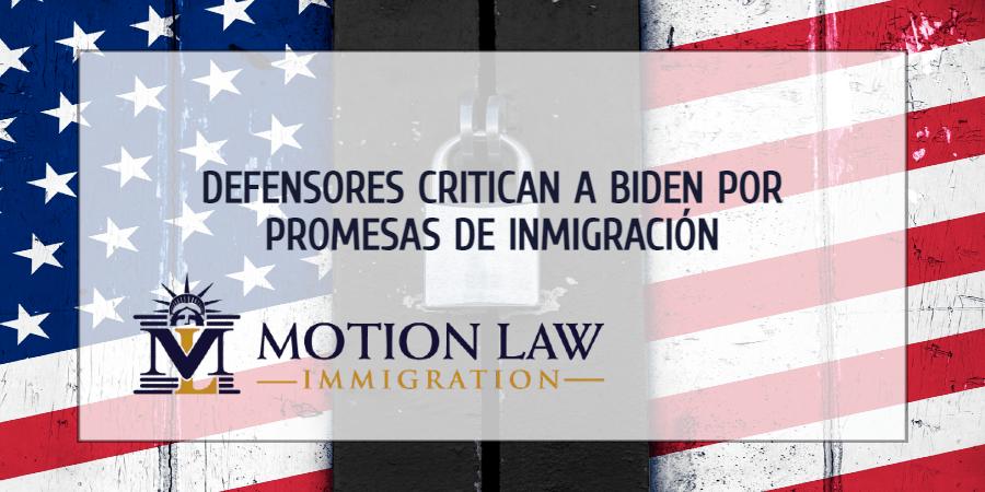 Defensores pierden paciencia sobre promesas de inmigración de Biden