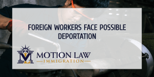 Foreign workers might need to leave the US due to unemployment