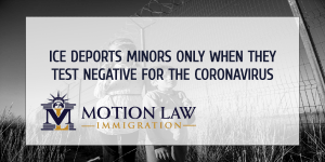 ICE test for Coronavirus before deporting unaccompanied children