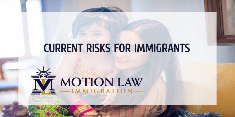 current risks for immigrants in th US