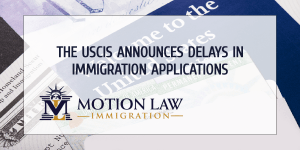 Delays in immigration processes to avoid furloughs of the USCIS employees