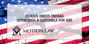 Guatemala espera poner fin a las deportaciones remotas