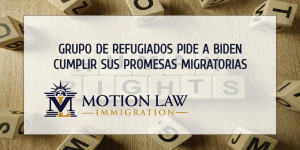 Grupo de refugiados insta a Biden a remover políticas de inmigración de Trump