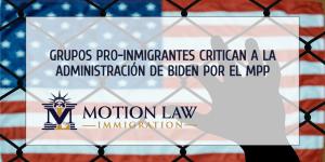 Grupos pro-inmigrantes bombardearon a la administración de Biden