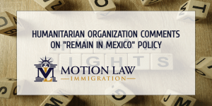 "HRF comments on the ""Remain in Mexico"" policy"