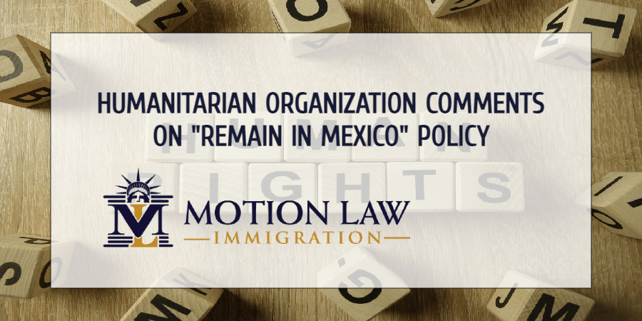 """HRF comments on the """"Remain in Mexico""""policy"""