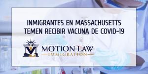 Inmigrantes en Massachusetts temen la deportación por recibir vacuna de COVID-19