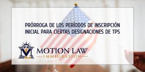 El DHS de Biden extiende el periodo de inscripción inicial de TPS para ciertos países