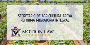 Secretario de Agricultura: Es necesario proteger a los trabajadores extranjeros