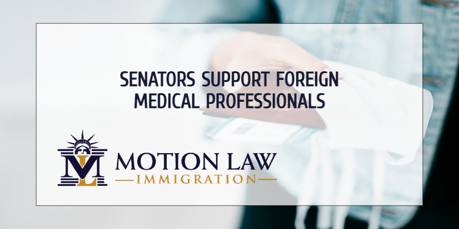 Senators reintroduce bill to protect foreign medical workers