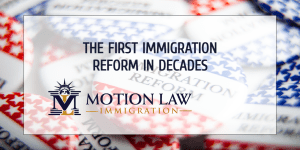The first immigration reform in over 30 years