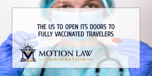 The US to welcome fully vaccinated travelers