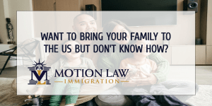 Our experienced attorneys can help you with your family immigration case