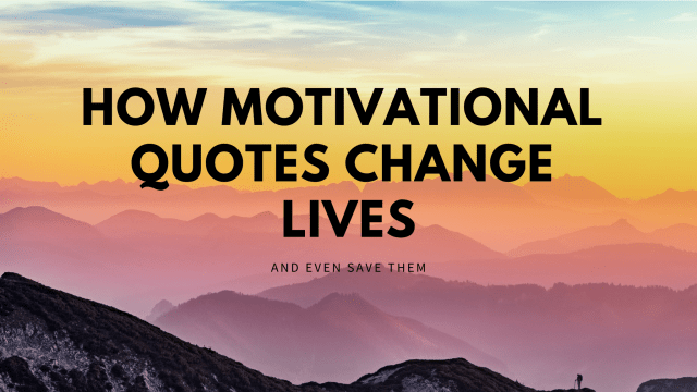 motivational quotes save lives