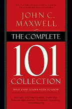The Complete 101 Connection: What Every Leader Needs to Know by John Maxwell