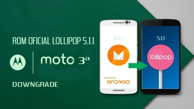 downgrade moto g3 a Android 5.1.1 Lollipop