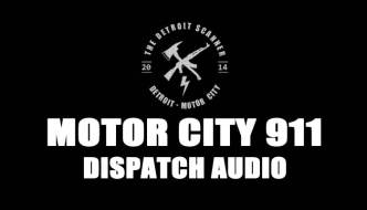 Dispatch Audio: Injury Accident Involving Detroit Police & DEMS, Fatal Fire In Detroit