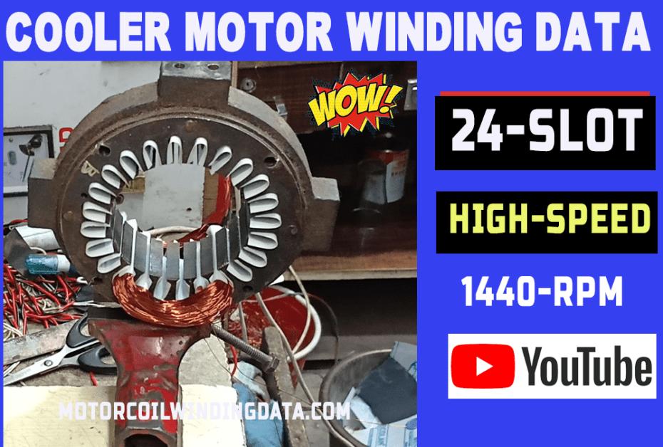 Cooler Motor Winding Data | 24 Slot Cooler Motor Rewinding-motorcoilwindingdata.com