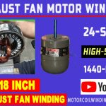 Exhaust Fan Winding Data | 24 Slot Exhaust Fan Winding data | 18-inch Exhaust Fan Winding 1440 Rpm.