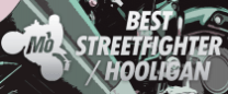 Best Streetfigther / Hooligan Motorcycle of 2019