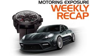 Motoring Exposure Weekly Recap 7/9