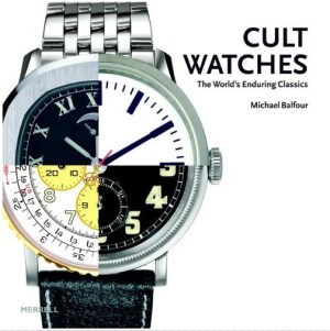 Cult Watches by Michael Balfour