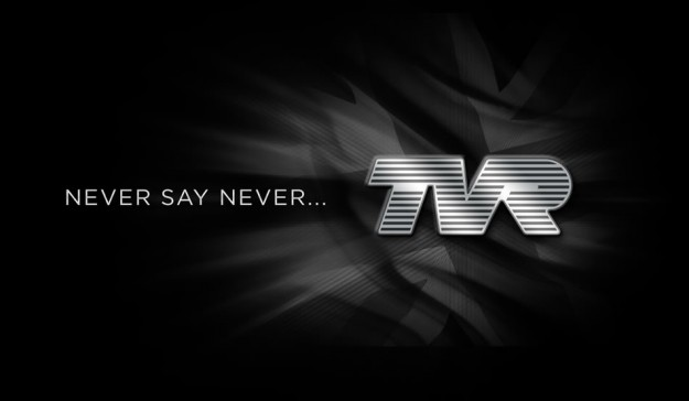 TVR Never Say Never