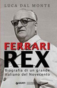 0035417_ferrari-rex-biografia-di-un-grande-italiano-del-novecento-speciale-enzo_550