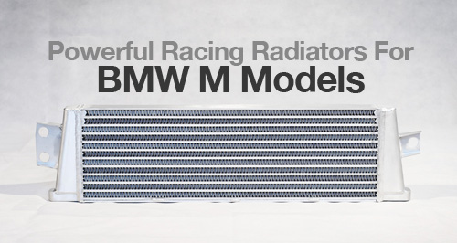 High Performance Race Radiators for BMW M