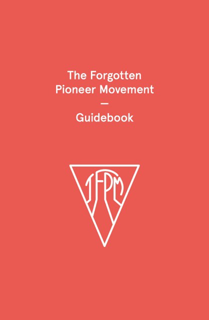 The Forgotten Pioneer Movement — Guidebook Edited by ...