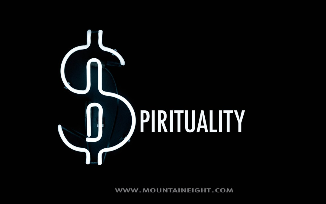 Spirituality Pays Big Dividends!
