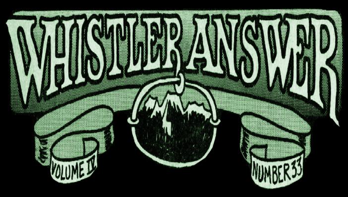 Masthead for The Whistler Answer.