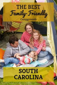 Pinterest graphic for blog post Family Friendly Campgrounds in South Carolina