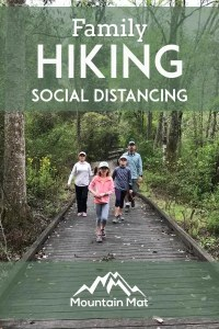 Pin for Family Hiking and Social Distancing