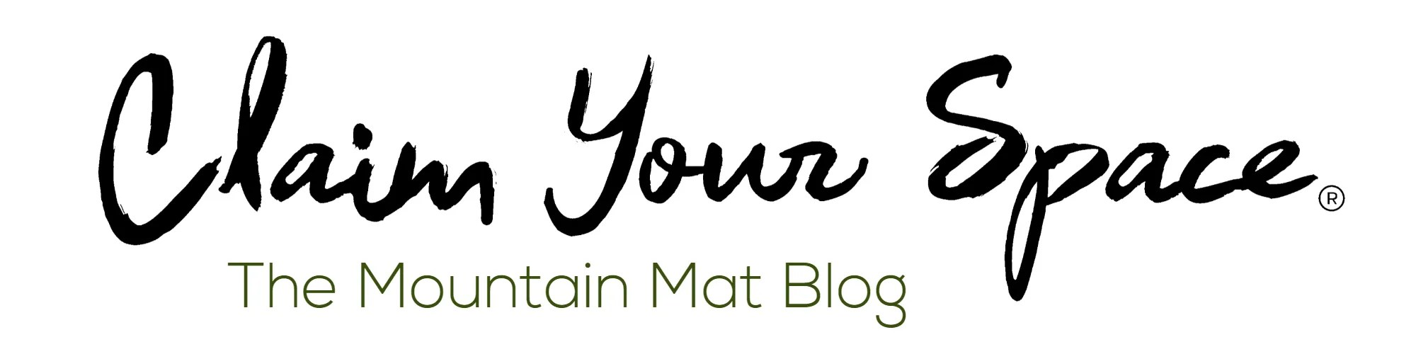 Claim Your Space Mountain Mat Blog