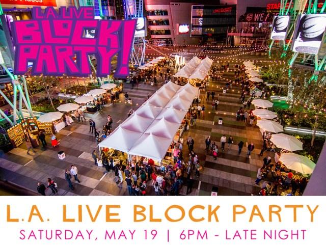 LA LIVE BLOCK PARTY
