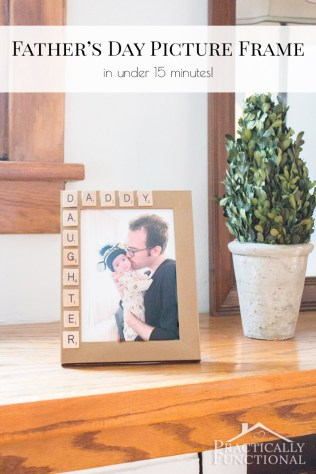 10-Minute Father's Day Picture Frame from Practically Functional featured on Mountain View Lane blog