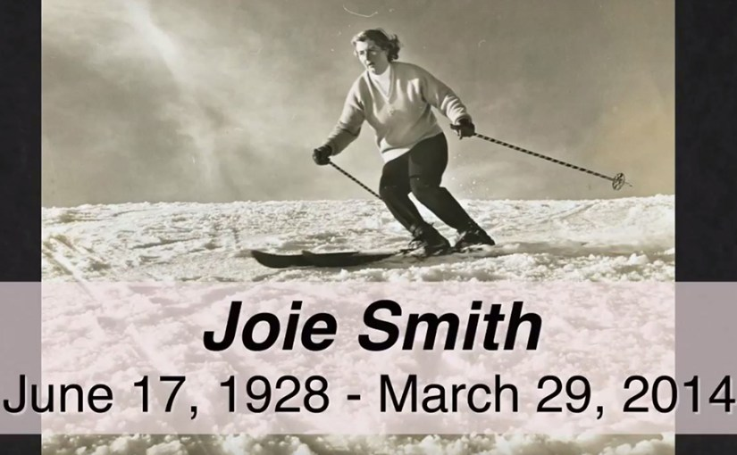 Remembering Joie Smith – Mount Hood Legend