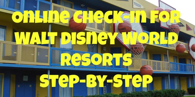 Online Check-in at Walt Disney World resorts