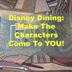 How To Make The Disney World Characters Come To You!
