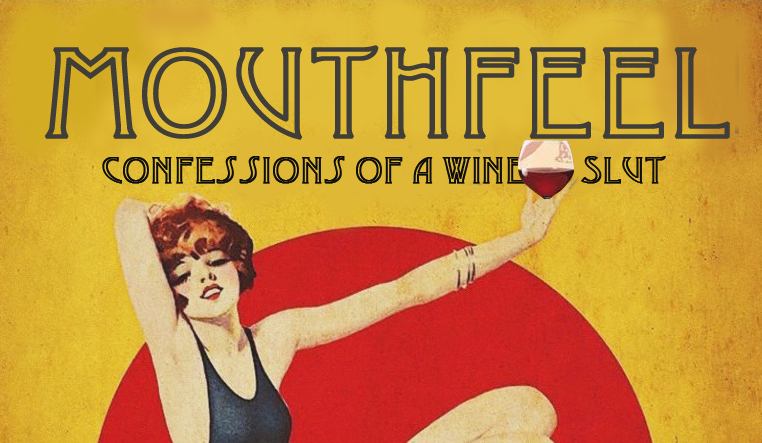 Mouthfeel confessions of a wine slut