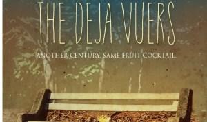 The Deja Vuers
