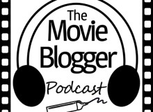 The Movie Blogger Podcast