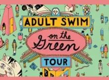"Hey America - Adult Swim's ""Swim on the Green"" hits the EastCoast!"